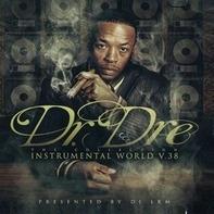 Dr. Dre - Instrumental World V.38