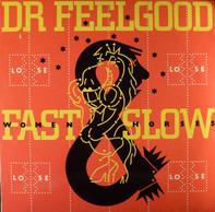 Dr. Feelgood - Fast Women & Slow Horses