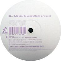 Dr. Motte & WestBam - Love Parade 2000