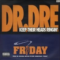 Dr. Dre / Mack 10 - Keep Their Heads Ringin' / Take A Hit