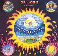 Dr. John - In the Right Place