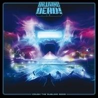 Dr.Living Dead! - Crush The Sublime Gods (Vinyl+CD)