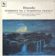 Draeseke / Hermann Desser, Berlin Symphony Orchestra - Symphony No.3 'Symphonia Tragica'