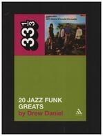 Drew Daniel - Throbbing Gristle's Twenty Jazz Funk Greats (33 1/3)