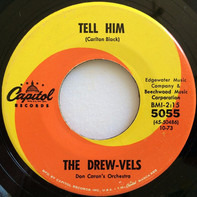 Drew-vels - Tell Him / Just Because