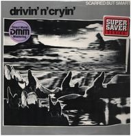 Drivin' N' Cryin' - Scarred But Smarter