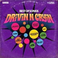 Drivin 'n' Cryin - Best Of Songs