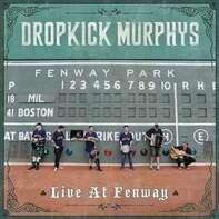 DROPKICK MURPHYS - Live at Fenway