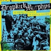 Dropkick Murphys - 11 Short Stories Of Pain And Glory (lp farbig)