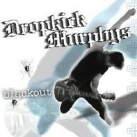 Dropkick Murphys - Blackout -Reissue-