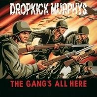 Dropkick Murphys - Gang's All Here-Coloured-