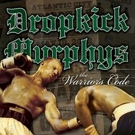 Dropkick Murphys - The Warriors Code