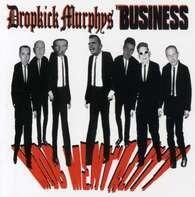 Dropkick Murphys/Business - Mob Mentality -Split-
