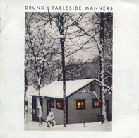 Drunk - Tableside Manners