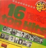Dschinghis Khan, Emmylou Harris, Phil Collins - 16 Top Hits - Aktuellste Schlager Aus Den Hitparaden Juli / August 1981