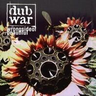 Dub War - Wrong Side of Beautiful