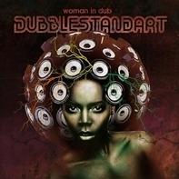 DUBBLESTANDART - Woman in Dub