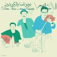 Dudu Tassa and the Kuwaitis - EL Hajar