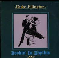 Duke Ellington - ROCKIN' IN RHYTHM