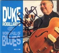 Duke Robillard - World Full of Blues
