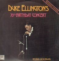 Duke Ellington - Duke Ellington's 70th Birthday Concert