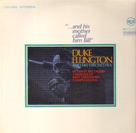 Duke Ellington And His Orchestra - '...And His Mother Called Him Bill'