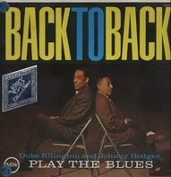 Duke Ellington and Johnny Hodges - Back to back- Play the Blues