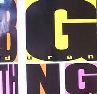 Duran Duran - Big Thing
