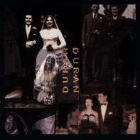 Duran Duran - Duran Duran (The Wedding Album)