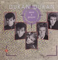 Duran Duran - Save A Prayer