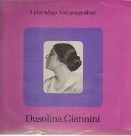 Dusolina Giannini - Lebendige Vergangenheit