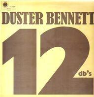 Duster Bennett - 12 DB's