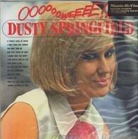Dusty Springfield - Ooooooweeee!