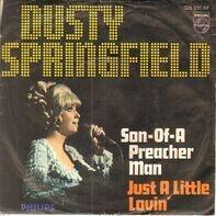 Dusty Springfield - Son-Of-A Preacher Man