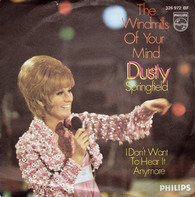 Dusty Springfield - The Windmills Of Your Mind / I Don't Want To Hear It Anymore