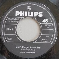 Dusty Springfield - Don't Forget About Me / Breakfast In Bed