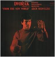 "Dvorak - Symphony No. 9 ""From The New World"""