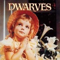 Dwarves - Sugarfix|thank Heaven