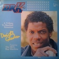 Dwight Gooden Featuring The MCL Rap Machine - Dr.K