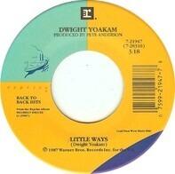 Dwight Yoakam - Little Ways / Little Sister