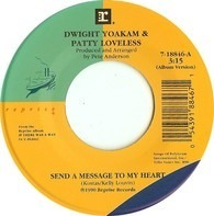 Dwight Yoakam & Patty Loveless - Send A Message To My Heart
