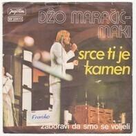 Džo Maračić - Srce Ti Je Kamen / Zaboravi Da Smo Se Voljeli