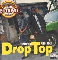 E-Dawg - Drop Top