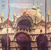 E. Power Biggs , The Edward Tarr Brass Ensemble , Gabrieli Consort La Fenice , Vittorio Negri - Gabrieli In San Marco (Vol. III)