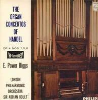 E. Power Biggs, London Philh Orch, A.Boult - The Organ Concertos Of Handel Op.4 Nos. 1,5,6