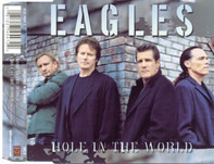 Eagles - Hole In The World