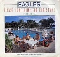 Eagles - Please Come Home For Christmas / Funky New Year