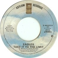 Eagles - Take It To The Limit / After The Thrill Is Gone