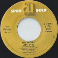 Eagles - Lyin' Eyes / Take It To The Limit