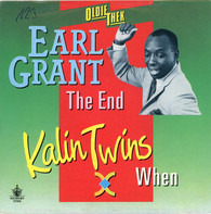 Earl Grant / Kalin Twins - The End / When